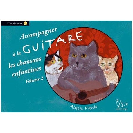 Methode Guitare Chansons Enfantines - Vol 2